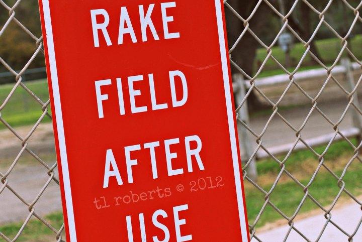 rake field sign