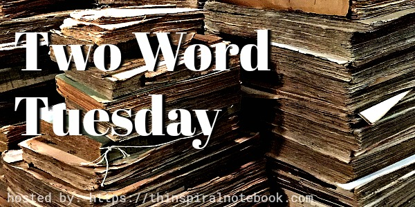 Two Word Tuesday: Walk this way